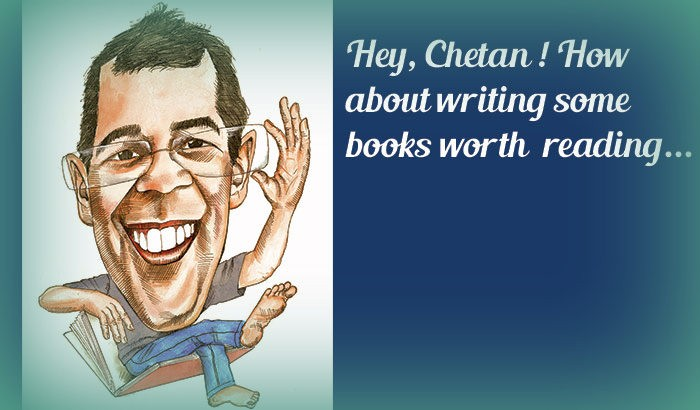 An Open letter to Chetan Bhagat- Your books make me sick!